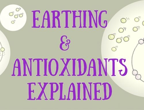 Earthing and Antioxidants Explained