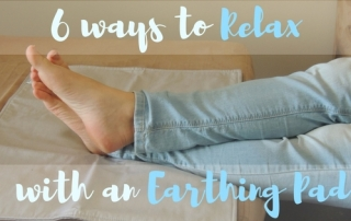 6 Ways to Relax with an Earthing Pad